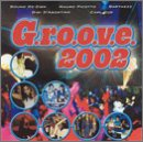2002: G.R.O.O.V.E. [Audio CD] Various
