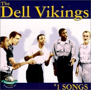 #1 Songs [Audio CD] Dell Vikings, The