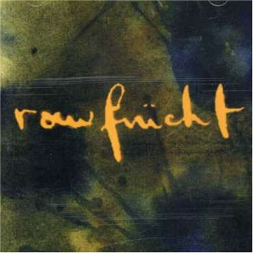 1 : Rawfrucht [Audio CD] Rawfrucht