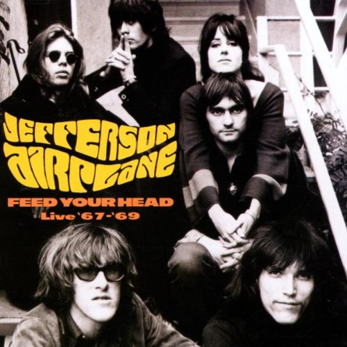 1967-1969 Feed Your Head Liv [Audio CD] Jefferson Airplane