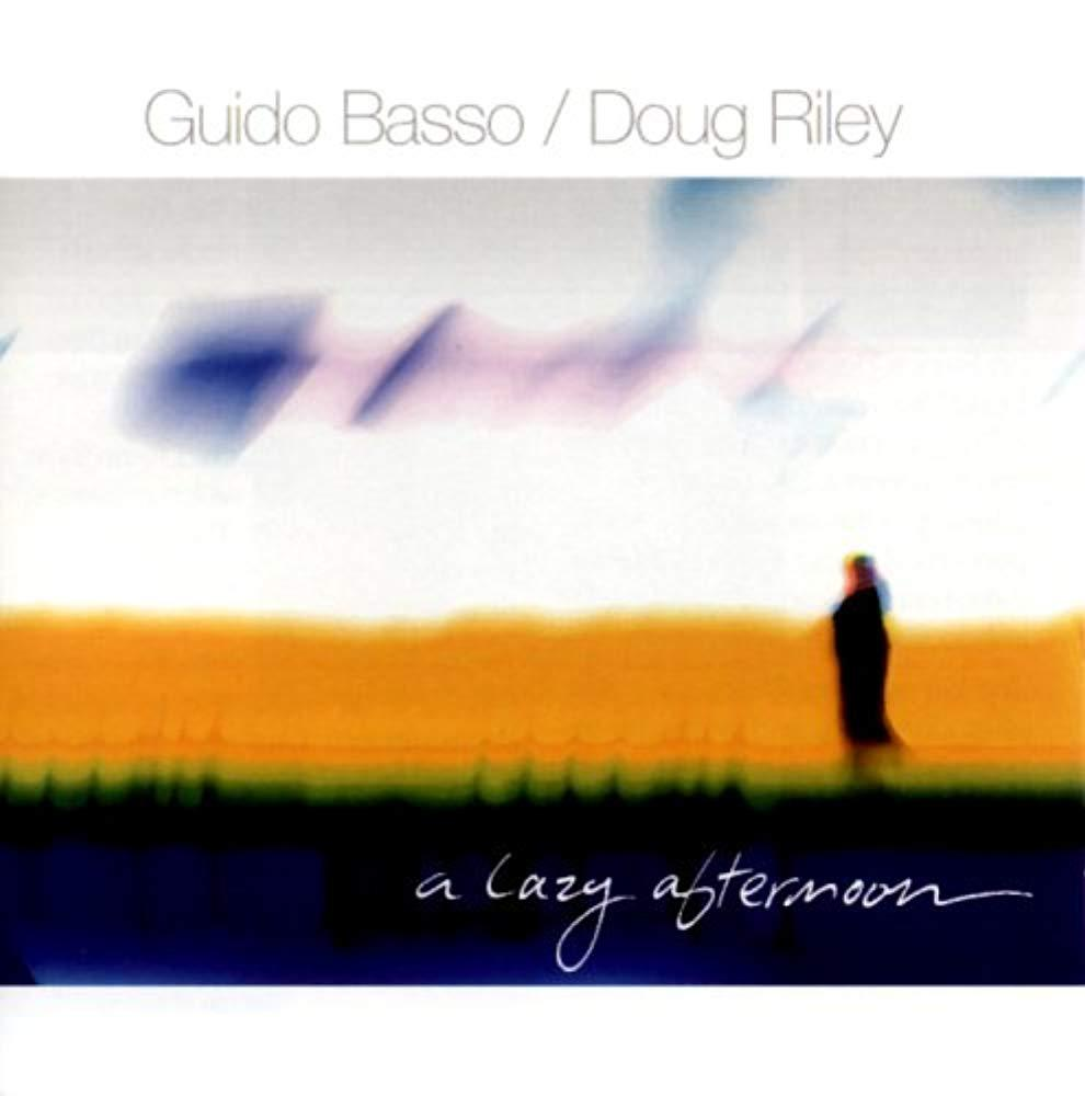 A Lazy Afternoon [Audio CD] Guido Basso & Doug Riley
