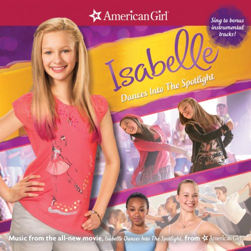 American Girl: Isabelle Dances Into The Spotlight [Audio CD] Various Artists