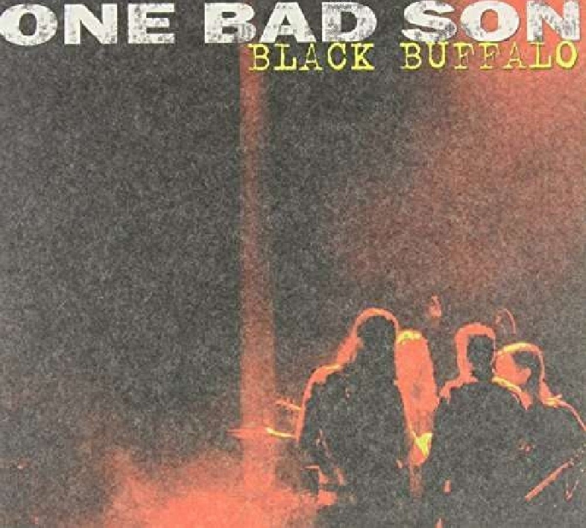Black Buffalo [Audio CD] One Bad Son