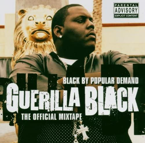 Black By Popular Demand - The Official Mixtape [Audio CD] Guerilla Black