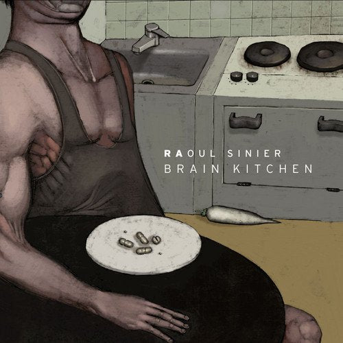 Brain Kitchen [Audio CD] Sinier, Raoul and Raoul Sinier