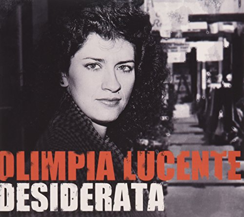 Desiderata [Audio CD] Olimpia Lucente and Various