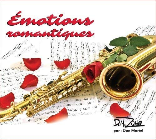 Emotions Romantiques [Audio CD] D.M. Zone