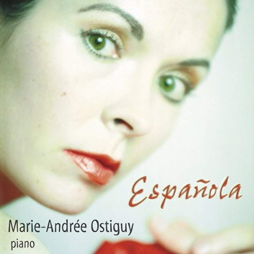 Espanola [Audio CD] Marie-Andrée Ostiguy, piano