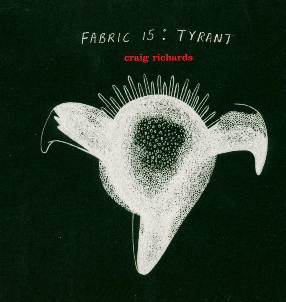 Fabric 15 [Audio CD] TYRANT