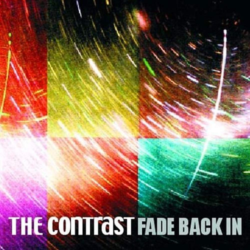Fade Back in [Audio CD] Contrast