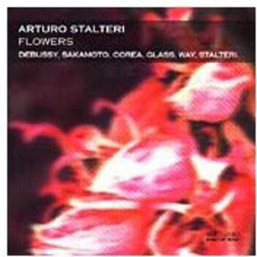 Flowers [Audio CD] Arturo Stalteri|Stalteri Arturo