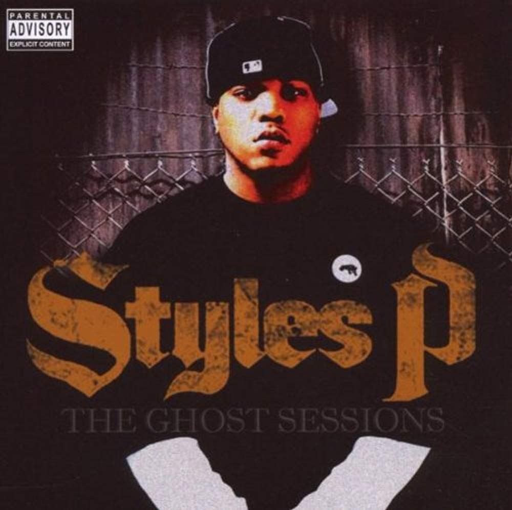Ghost Sessions [Audio CD] Styles P