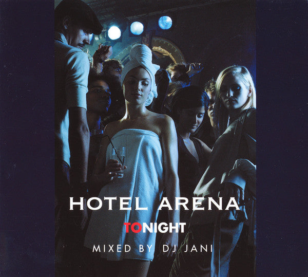 Hotel Arena Tonight [Audio CD] DJ Jani