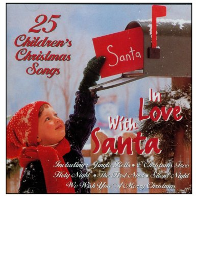 In Love With Santa - 25 Children's Christmas Songs [Audio CD] Concino Children's Chorus