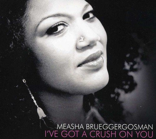 I've Got a Crush on You [Audio CD] Brueggergosman, Measha