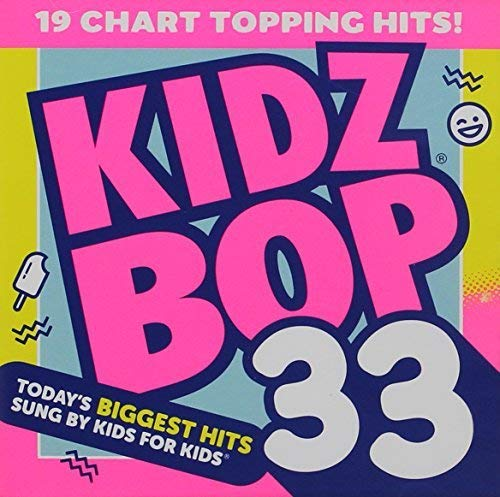 KIDZ BOP 33 [Audio CD] Kidz Bop Kids