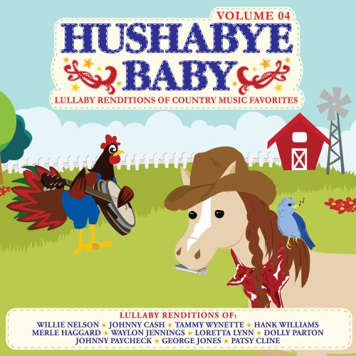 Lullaby Country Music 4 [Audio CD] Hushabye Baby