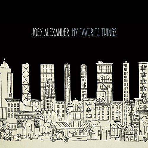 MY FAVORITE THINGS [Audio CD] ALEXANDER, JOEY