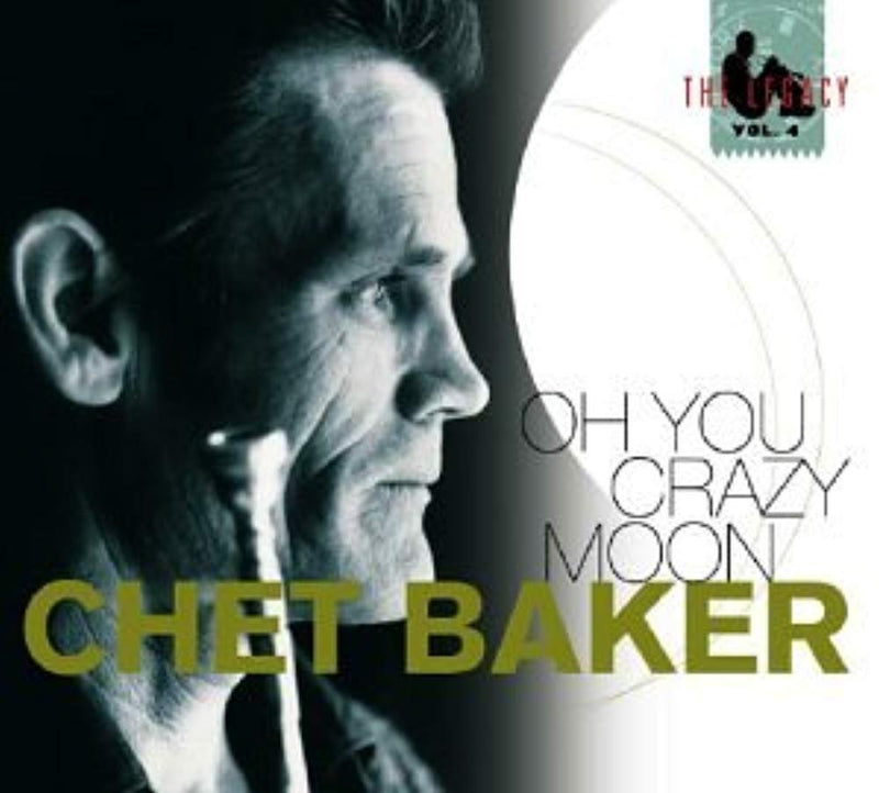 Oh You Crazy Moon [Audio CD] Baker, Chet