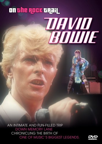 On the Rock Trail: David Bowie [Import]