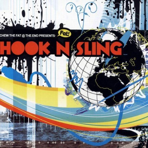 Pres. Hook N Sling [Audio CD] CHEW THE FAT AT THE END