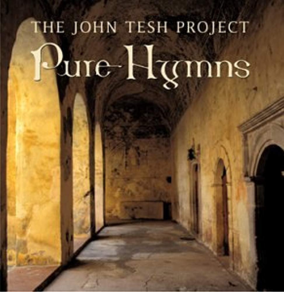 Pure Hymns [Audio CD] Tesh, John Project and John Tesh Project