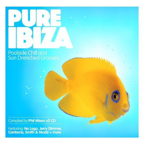 Pure Ibiza [Audio CD] Mison, Phil (Various)