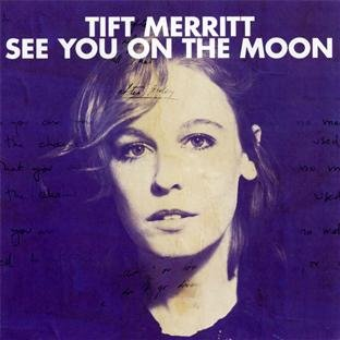 See You On Moon [Audio CD] MERRITT,TIFT