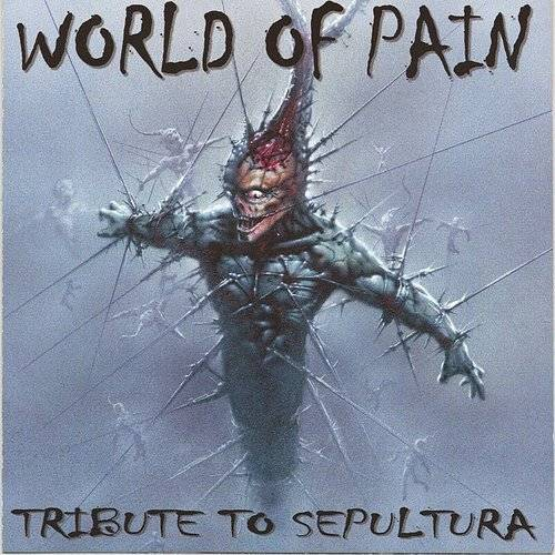 Sepultura:Tribute to-World of [Audio CD] Sepultura Tribute