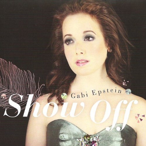 Show Off [Audio CD] Gabi Epstein