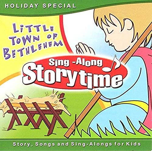 Sing-Along Storytime: Little Town Of Bethlem (Holiday Special) [Audio CD]
