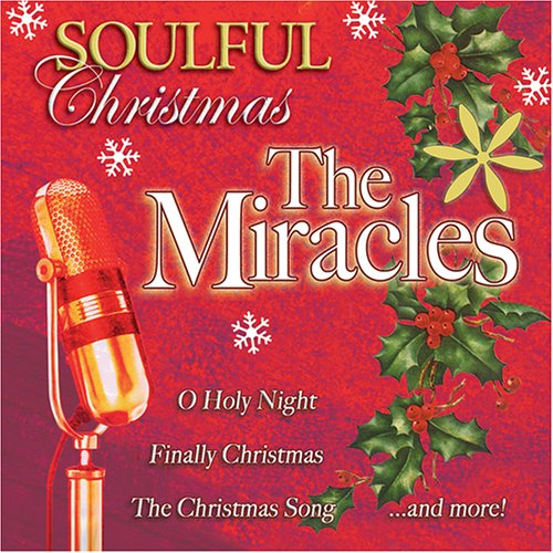 Soulful Christmas With the Miracles [Audio CD] Miracles