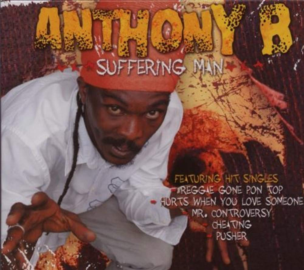 Suffering Man [Audio CD] Anthony B