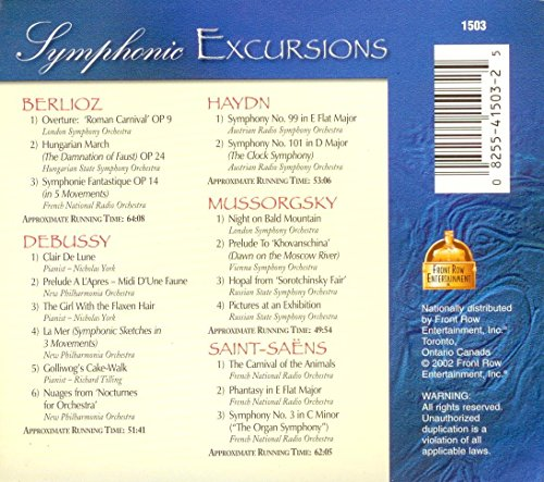 Symphonic Excursions [Audio CD] London Symphony Orchestra; Hungarian State Symphony Orchestra; French National Radio Orchestra; Nicholas York; Richard Tiling; Berlioz; Debussy; Haydn; Mussorgsky and Saint-Saëns