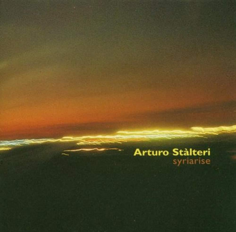 Syriarise [Audio CD] Arturo Stalteri
