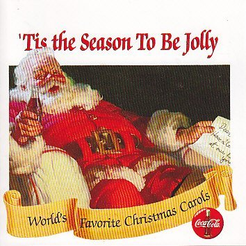 TIS THE SEASON TO BE JOLLY WORLD'S FAVORITE CHRISTMAS CAROLS [Audio CD] RICKY KELLER|OLIVER WELLS