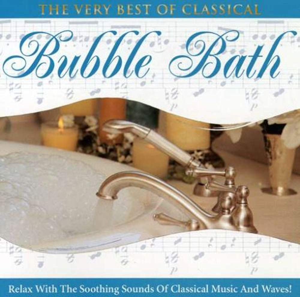 Very Best of Classical Bubble Bath [Audio CD] Bach, Johann Sebastian; Beethoven, Ludwig van; Chopin, Frederic; Mozart, Wolfgang Amadeus and Apollonia Symphony Orchestra