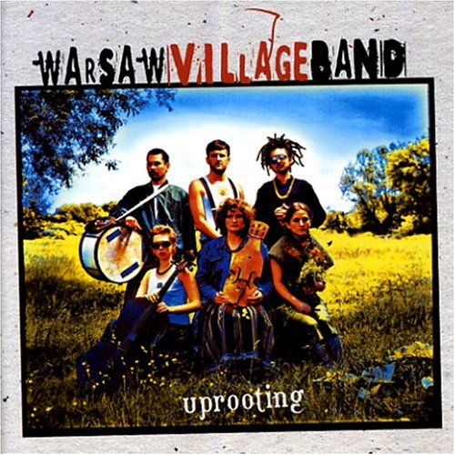 'Warsaw Village Band: Uprooting'. (The Polish Folk Ensemble Perform 16 Titles Incl. Fishie La [Audio CD] VARIOUS ARTISTS