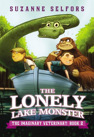 The Lonely Lake Monster -The Imaginary Veterinary Book 2