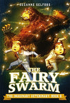 The Fairy Swarm -The Imaginary Veterinary Book 6