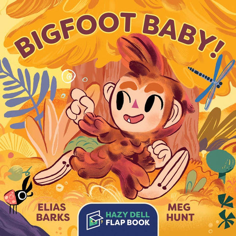 Bigfoot Baby  A Hazy Dell Flap Book