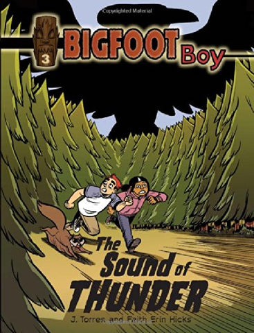 Bigfoot Boy The Sound of Thunder -Book 3