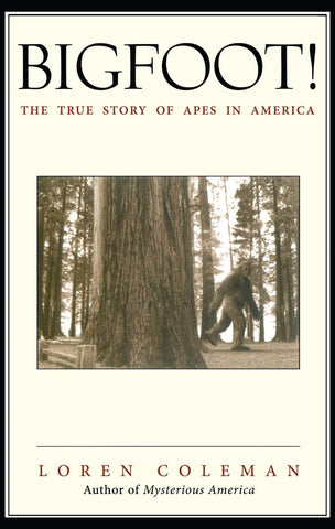 Bigfoot  The True Story of Apes in America