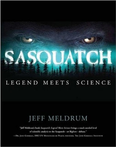 Sasquatch: Legend Meets Science - Book
