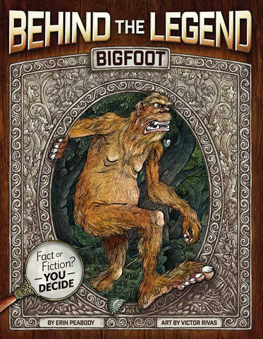 Bigfoot Behind the Legend