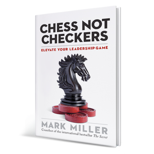 Chess Not Checkers: Elevate Your Leadership Game (Hardcover Book)