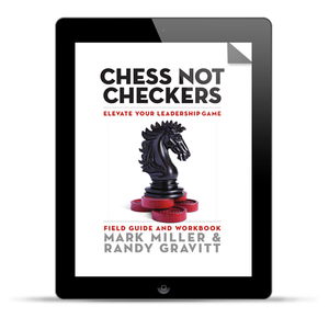 Chess Not Checkers: Field Guide (Digital Edition)