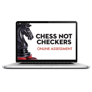 Chess Not Checkers: Organizational Assessment