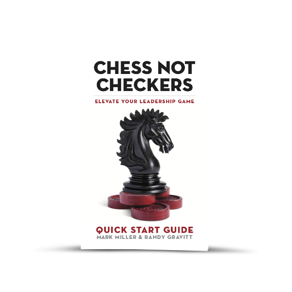 Chess Not Checkers: Quick Start Guide