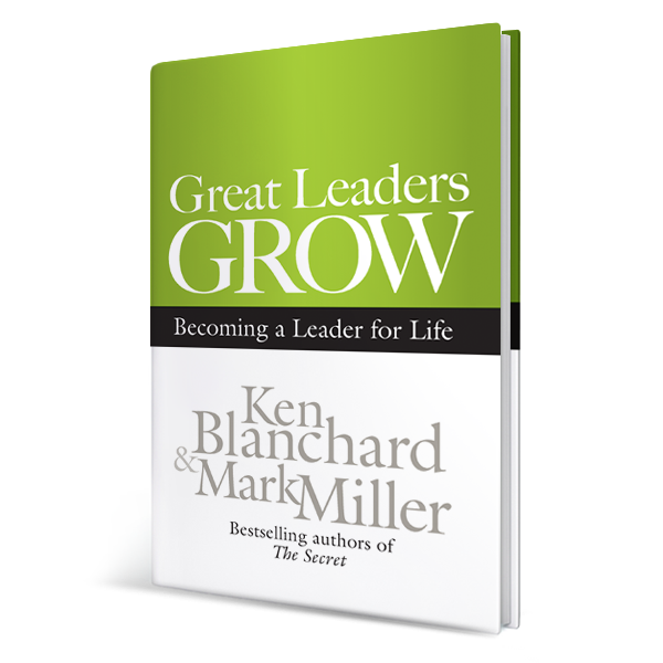 Great Leaders Grow: Becoming a Leader for Life (Hardcover Book)